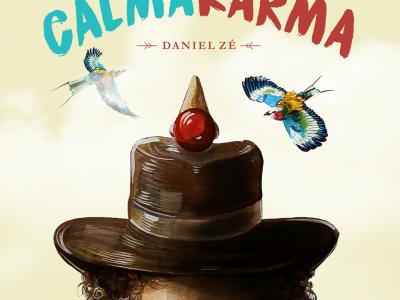 Calma Karma - Daniel Zé