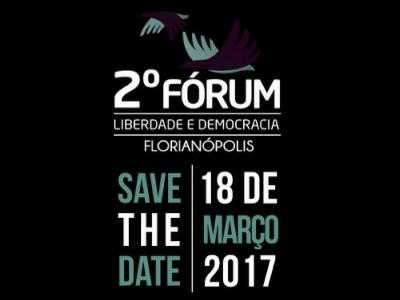 II Fórum Liberdade e Democracia - Santa Catarina