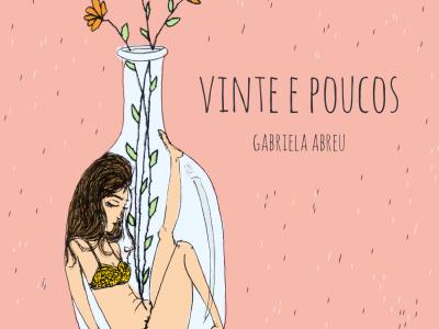 """Vinte e Poucos"", de Gabriela Abreu"